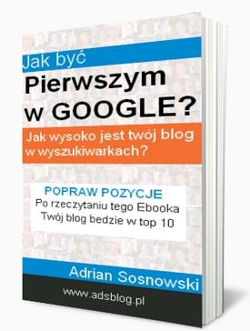 co zrobic aby blog byl wysoko w google